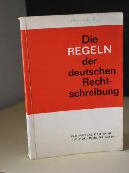 Die Regeln der deutschen Rechtschreibung