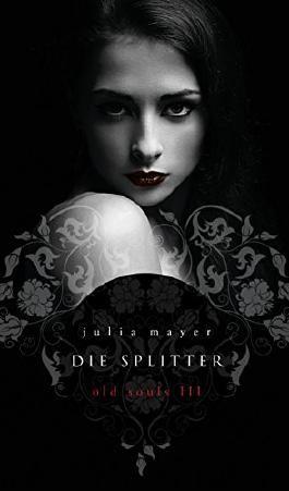 Die Splitter (Old Souls 3)