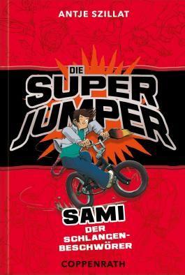 Die Super Jumper - Sami - Der Schlangenbeschwörer