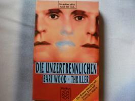 Die Unzertrennlichen : Roman. Fischer 8357 ; 3596283570