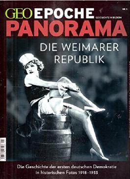 Die Weimarer Republik. Die Geschichte der ersten deutschen Demokratie in historischen Fotos 1918-1933