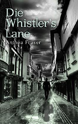 Die Whistler's Lane