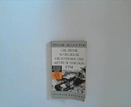 Die denkwürdigen Erlebnisse des Arthur Gordon Pym. Edgar Allan Poe. [Übers. von Georg u. Erika Pfuhl. Mit e. Nachw. von Walther Killy], Exempla classica ; 69