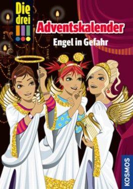 Die drei !!! - Adventskalender - Engel in Gefahr