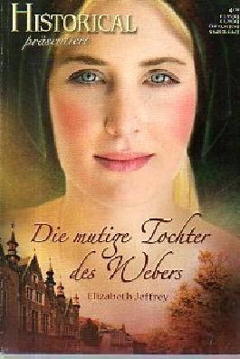 Die mutige Tochter des Webers