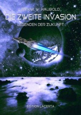 Die zweite Invasion - Legenden der Zukunft