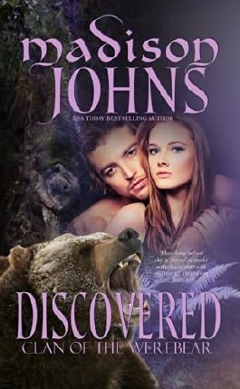 Discovered, (Werebear Shifter Romance) (Clan of the Werebear Book 2)