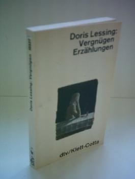 Doris Lessing: Vergnügen - Erzählungen