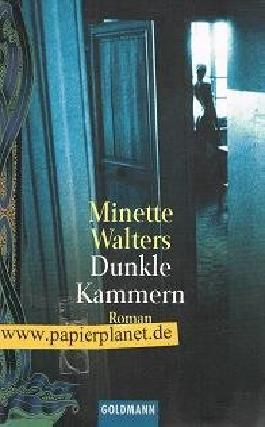 Dunkle Kammern : Roman. Goldmann 44250 ; 3442442508 Aus dem Engl. von Mechtild Sandberg-Ciletti,