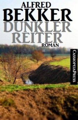 Dunkler Reiter (Unheimlicher Roman/Romantic Thriller)