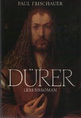 Dürer - Lebensroman