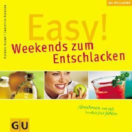 Easy!  Weekends zum Entschlacken (GU Wellness Reihe)