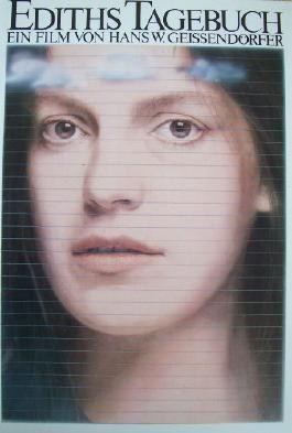 Ediths Tagebuch. Ein Film von Hans W. Geissendörfer