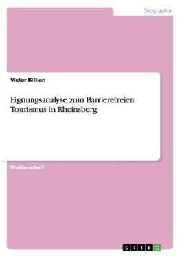 Eignungsanalyse zum Barrierefreien Tourismus in Rheinsberg