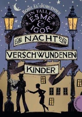 Ein Fall für Esme & Igor - Die Nacht der verschwundenen Kinder, Ein Fall für Esme & Igor