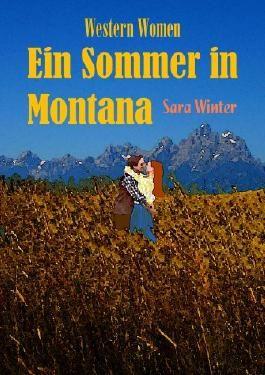Ein Sommer in Montana