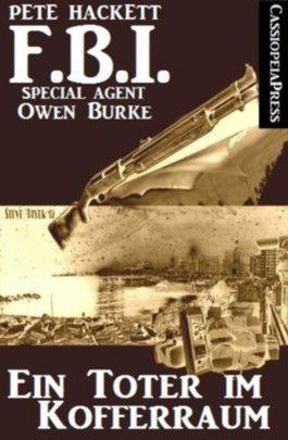 Ein Toter im Kofferraum (FBI Special Agent)