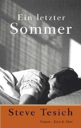 Ein letzter Sommer von Steve Tesich (1. November 2005) Gebundene Ausgabe