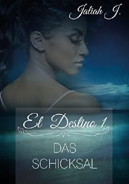 El Destino 1: Das Schicksal