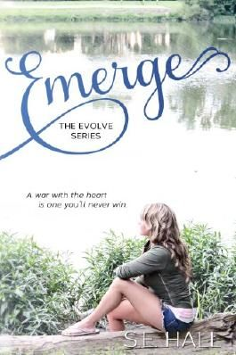 Emerge (A New Adult Romance, Evolve Series #1)