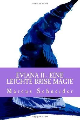 Eviana II - Eine leichte Brise Magie