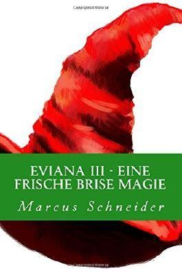Eviana III - Eine frische Brise Magie