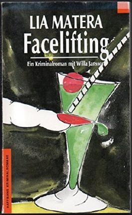 Facelifting - Kriminalroman