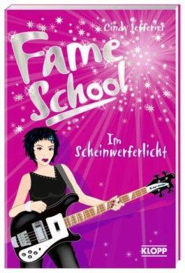Fame School - Im Scheinwerferlicht