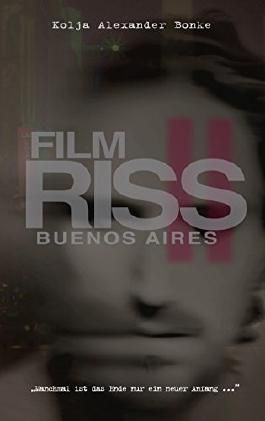 Film Riss 2: Buenos Aires