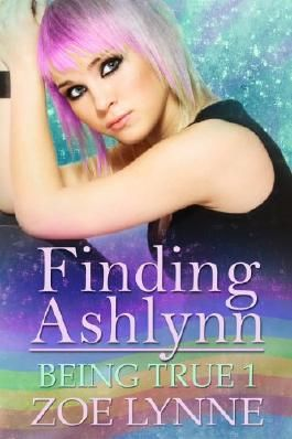 Finding Ashlynn (Being True)