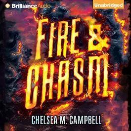 Fire & Chasm (Unabridged)
