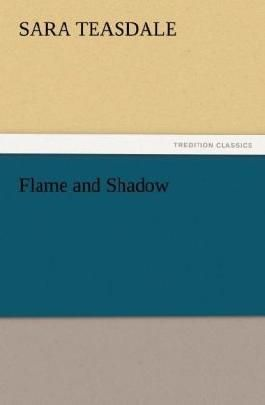 Flame and Shadow