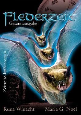 Flederzeit - Gesamtausgabe (German Edition)