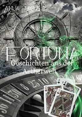 Fortuna - Geschichten aus der Aetherwelt