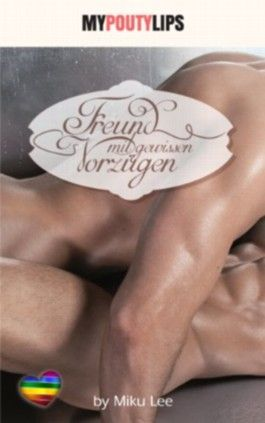 Freunde mit gewissen Vorzügen (German Edition)
