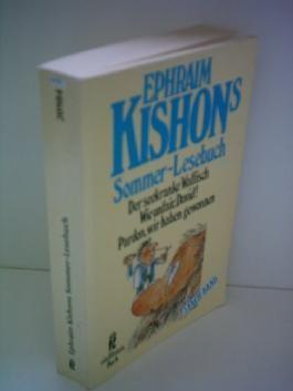 Friedrich Torberg: Ephraim Kishon's Sommer-Lesebuch: Der seekranke Walfisch / Wie unfair, David! / Pardon, wir haben gewonnen