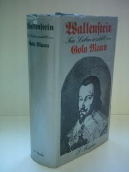 GOLO MANN: Wallenstein - Sein Leben erzählt von Golo Mann