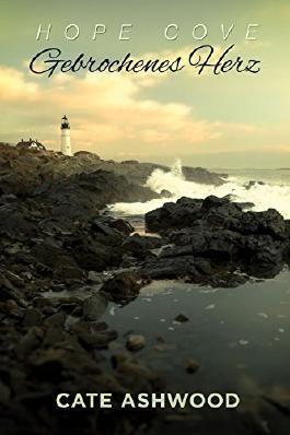Gebrochenes Herz (Hope Cove 1)