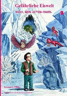 Gefaehrliche Eiswelt (Ricky, mein Action-Engel 3)