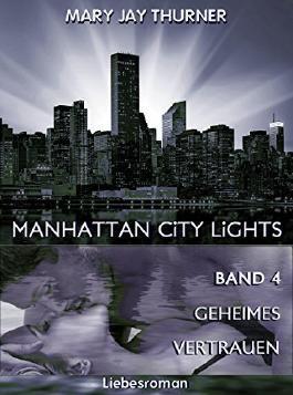 Manhattan City Lights - Geheimes Vertrauen