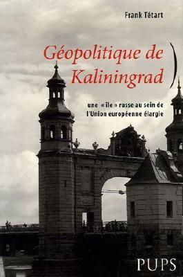 Géopolitique de Kaliningrad : Une