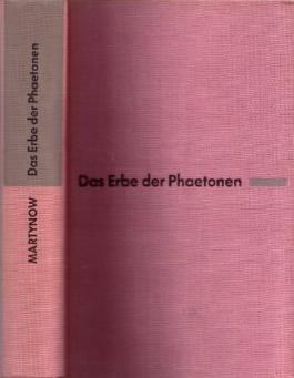 Georgi Martynow: Das Erbe der Phaetonen - Wissenschaftlich-phantastischer Roman