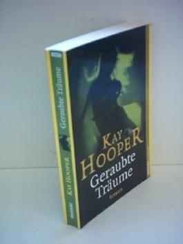 Geraubte Träume von Kay Hooper (2009) Taschenbuch
