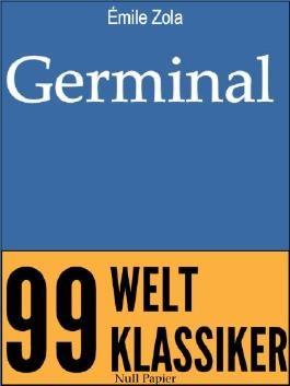 Germinal - Ungekürzte Ausgabe