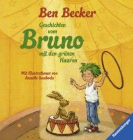 Geschichten vom Bruno mit den grünen Haaren