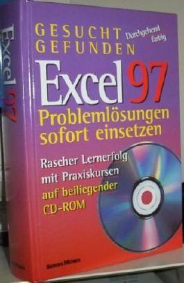 Gesucht Gefunden - Excel 7.0 - Problemlösungen - Praktische Lösungen sofort einsetzen - Mit Tips zu Office 97