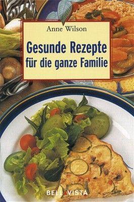 Gesunde Rezepte für die ganze Familie. Mini-Kochbücher