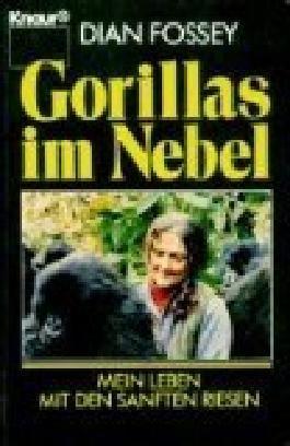 Gorillas im Nebel : mein Leben mit den sanften Riesen. = Gorillas in the mist ; 3426048086