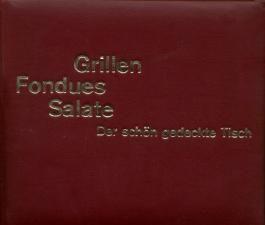 Grillen Fondues Salate - Der schön gedeckte Tisch