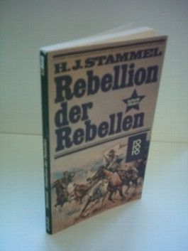 H. J. Stammel: Rebellion der Rebellen